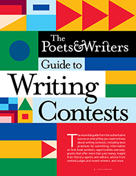The Poets & Writers Guide to Writing Contests