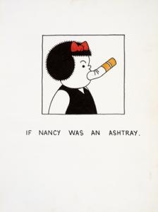 """If Nancy Was an Ashtray"" by Joe Brainard"