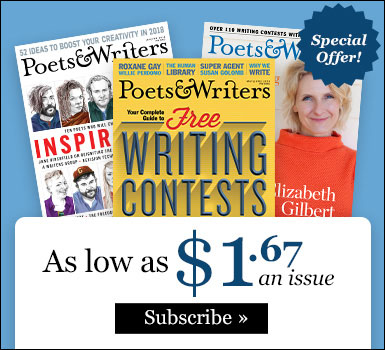 Subscribe to Poets & Writers Magazine for as little as $1.67 per issue
