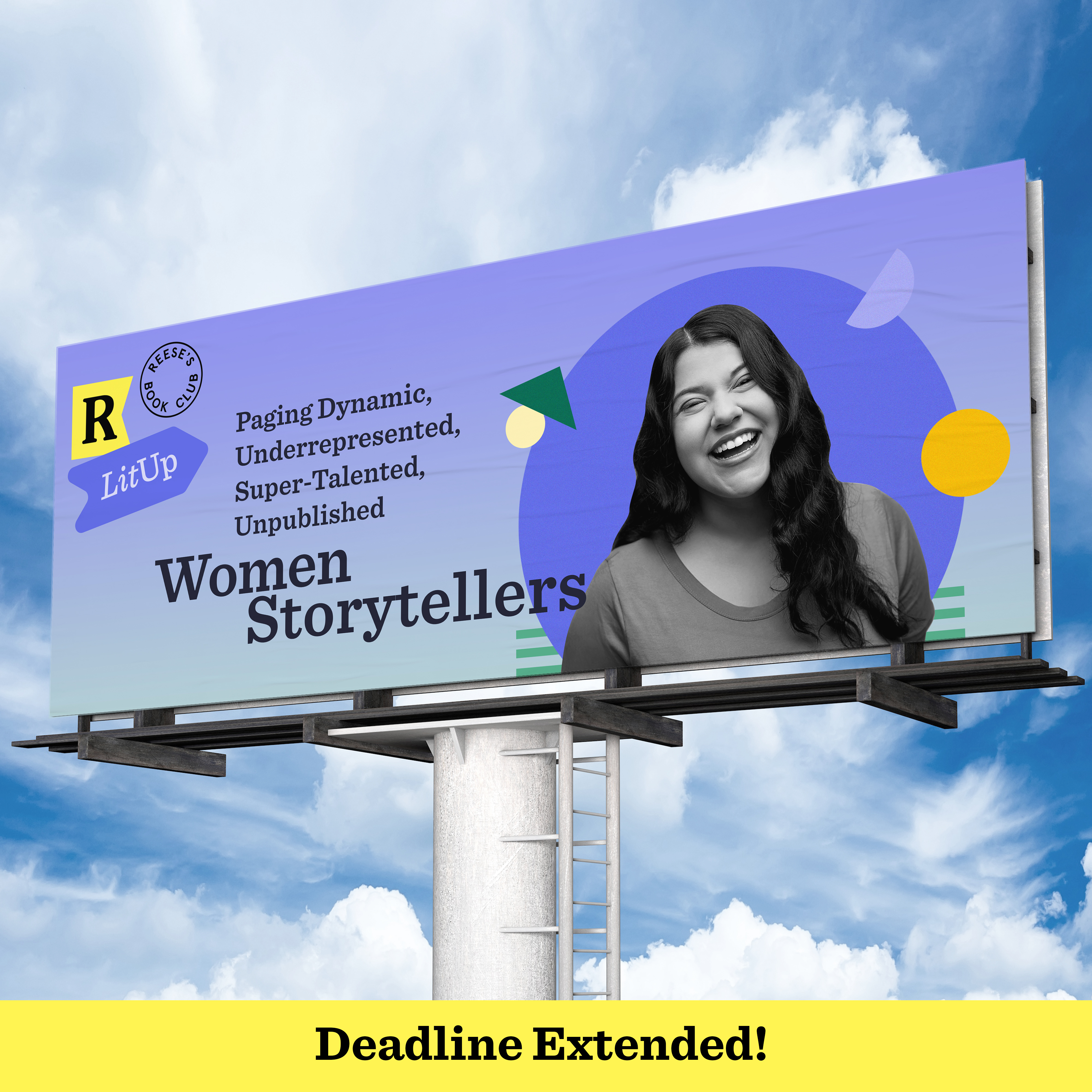 """A billboard in front of a clear blue sky features a black and white photo of a woman laughing. Beneath the image, text says """"Deadline extended!"""""""