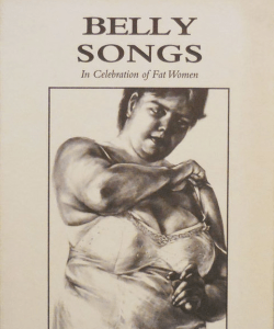 The cover of Susan Stinson's chapbook, Belly Songs: In Celebration of Fat Women, which features a charcoal drawing of the author wearing a slip.
