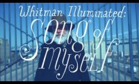 "Allen Crawford's ""Whitman Illuminated: Song of Myself"""
