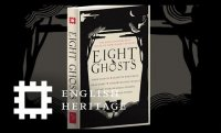 Eight Ghosts | Ghost Stories Inspired by our Historic Places