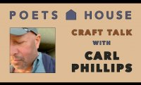 Craft Talk with Carl Phillips