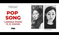 Pop Song: Larissa Pham and R. O. Kwon