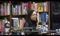 "Saidiya Hartman, ""Wayward Lives, Beautiful Experiments"""