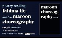Maroon Choreography: A poetry reading by fahima ife