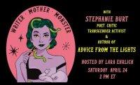 Writer Mother Monster: Stephanie Burt