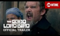 The Good Lord Bird (2020) Official Trailer | Ethan Hawke SHOWTIME Series