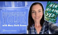 Bookshelf Tour with Author Mary Beth Keane