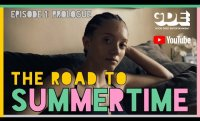 """The Road to Summertime """"Episode 1"""" -  Official web series (2021)"""