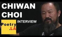 Chiwan Choi ~ Poetry.LA Interview Series