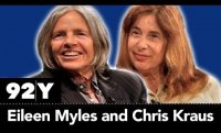 Eileen Myles and Chris Kraus