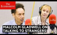 Why we should talk to strangers, according to Malcolm Gladwell | The Economist Podcast