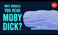 "Why should you read ""Moby Dick""? - Sascha Morrell"