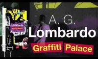 A. G. Lombardo - Graffiti Palace