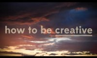 How To Be Creative | Off Book | PBS Digital Studios