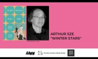 "Arthur Sze Reads ""Winter Stars"""