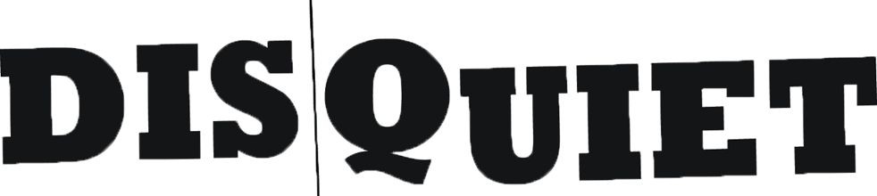 "Disquiet Logo, featuring the word ""Disquiet"" in blocky letters with a line between ""Dis"" and ""quiet"""